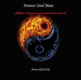 Forever Soul Mate Aurore Seguier