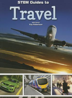 Stem Guides to Travel  by  Kay Robertson
