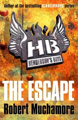 The Escape (Hendersons Boys, #1) Robert Muchamore