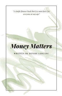 Money Matters Denise LeBlanc
