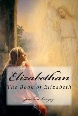 Elizabethan I Jonathan Lovejoy