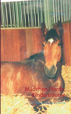 Mädchen,Pferde,Kinderträume: Ein Pferd namens Ultima  by  Jessica Trefz