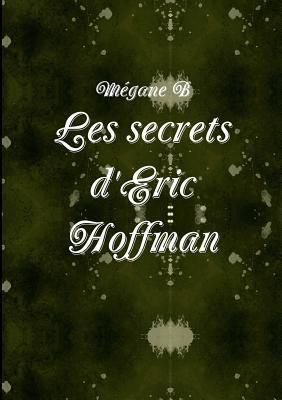 Les Secrets DEric Hoffman Megane B