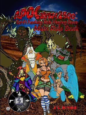 Apocalypse 2500 Main Rule Book J L Arnold