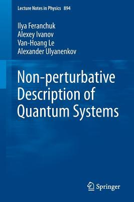 Nonperturbative Description of Quantum Systems Without Small Parameters  by  Ilya Feranchuk