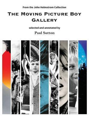 The Moving Picture Boy Gallery: From the John Holmstrom Collection  by  Sutton Paul