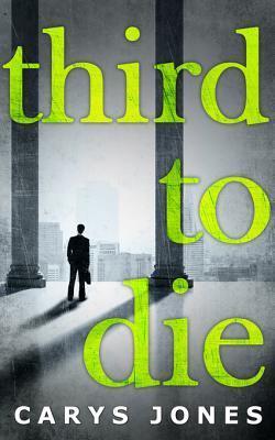 Third to Die (The Avalon series - Book 3) Carys  Jones