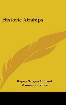 Historic Airships Rupert Sargent Holland