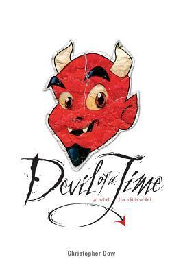 Devil of a Time Christopher Dow