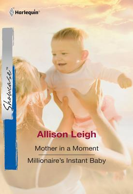 Mother In A Moment Allison Leigh