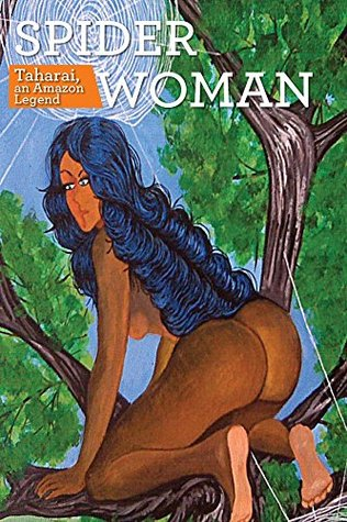 SpiderWoman: Taharai, an Amazon Legend T. Terga
