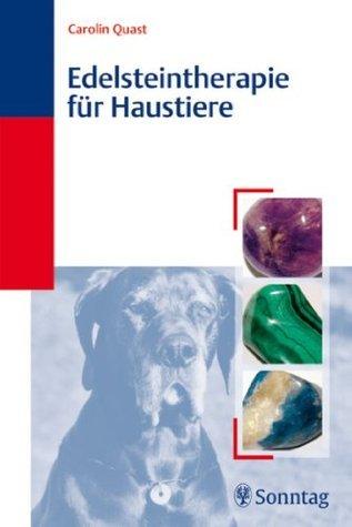 Edelsteintherapie für Haustiere Carolin Quast