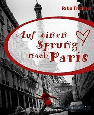 Auf einen Sprung nach Paris: KGW zu Bücher nach Cover Rike Thome