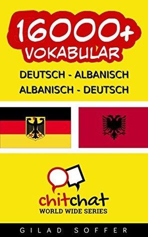 16000+ Deutsch - Albanisch Albanisch - Deutsch Vokabular Gilad Soffer