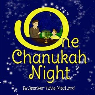 One Chanukah Night  by  Jennifer Tzivia MacLeod