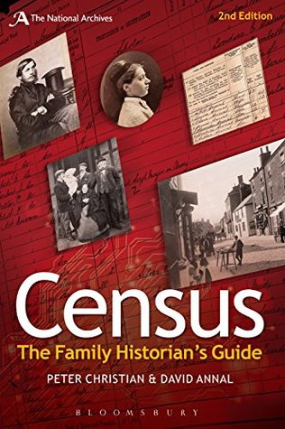 Census: The Family Historians Guide David Annal