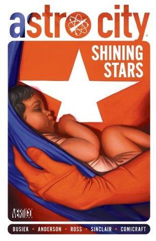 Astro City: Shining Stars  by  Kurt Busiek