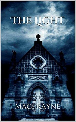 The Light: Divine Trilogy  by  Maci Rayne