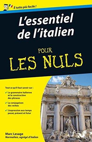 Lessentiel de litalien Pour les Nuls  by  Marc Lesage