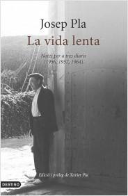 La Vida Lenta Josep Pla