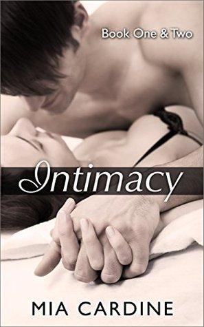 Intimacy Books One & Two (Intimacy #1-2)  by  Mia Cardine