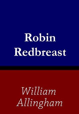 Robin Redbreast  by  William Allingham
