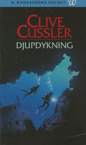 Djupdykning (Dirk Pitt, #6)  by  Clive Cussler
