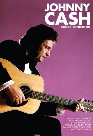 Johnny Cash Chord Songbook  by  Johnny Cash