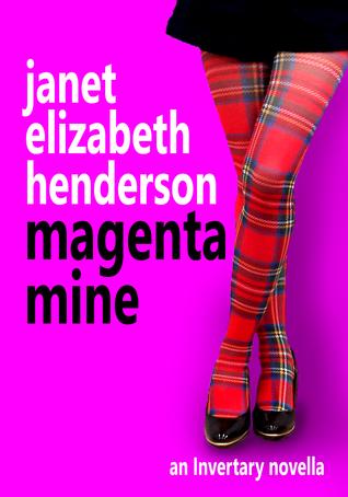 Magenta Mine (Invertary, #3) Janet Elizabeth Henderson