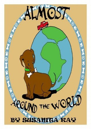 ALMOST AROUND THE WORLD  by  Susanita Kay