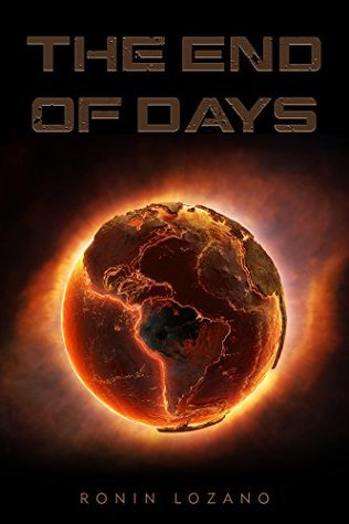 The End of Days  by  Ronin Lozano