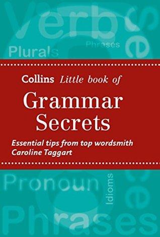Grammar Secrets (Collins Little Books)  by  Caroline Taggart