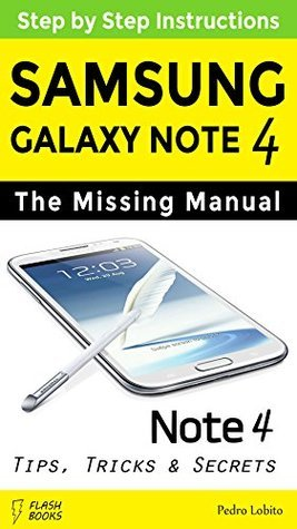 Galaxy Note 4: The Missing Manual Pedro Lobito