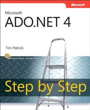 Microsoft ADO.NET 4 Step  by  Step by Tim Patrick