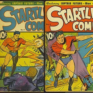 Startling Comics. Featuring Captain Future man of tomorrow. Issues 5 and 6. Golden Age digital comics  by  Golden Age Heroes and Heroines Comics
