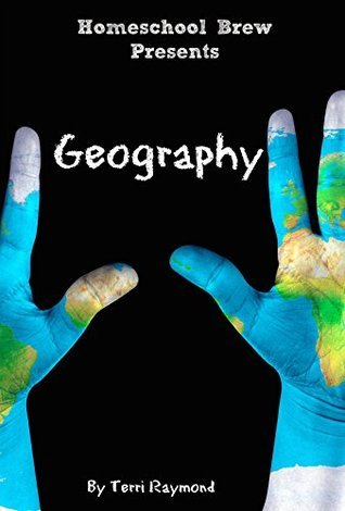 Geography: Fifth Grade Social Science Lesson, Activities, Discussion Questions and Quizzes Terri Raymond