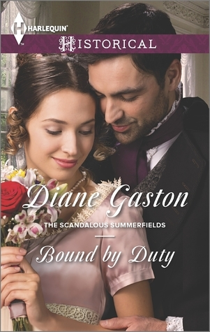 Bound Duty (The Scandalous Summerfields, #1) by Diane Gaston