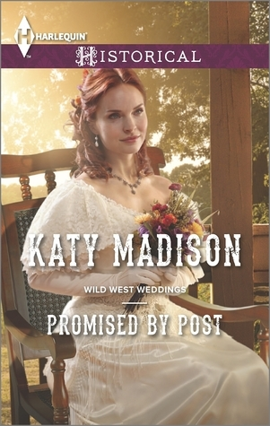 Promised  by  Post (Wild West Weddings #2) by Katy Madison