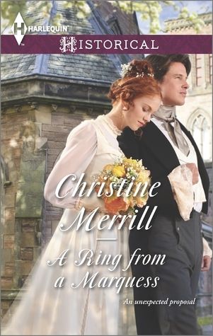 A Ring from a Marquess (The De Bryun Sisters #2) Christine Merrill