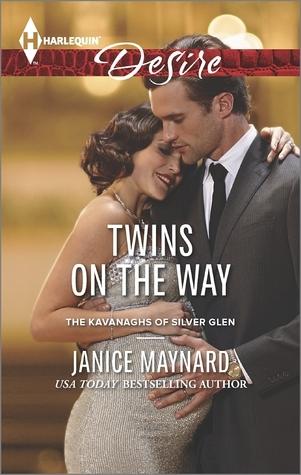 Twins on the Way (Kavanaghs of Silver Glen #4) Janice Maynard