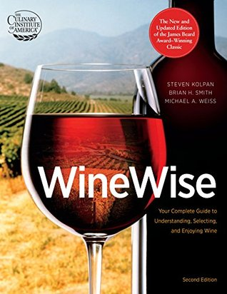 WineWise, Second Edition  by  Steven Kolpan