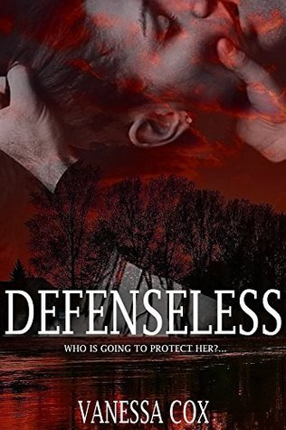 Erotica Book - Defenseless  by  Vanessa  Cox