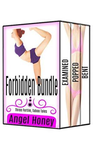 FORBIDDEN BUNDLE: Three Fertile, Taboo Tales  by  Angel Honey