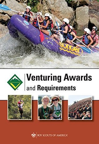Venturing Awards and Requirements  by  Boy Scouts of America