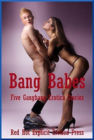 Bang Babes: Five Gangbang Erotica Stories  by  Tawna Bickley