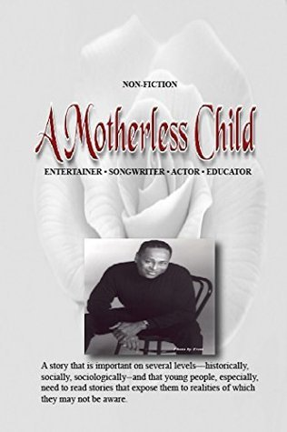 A Motherless Child Shelley Fisher