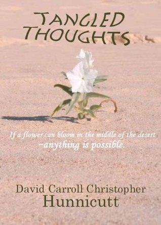 Tangled Thoughts David Carroll Christopher Hunnicutt