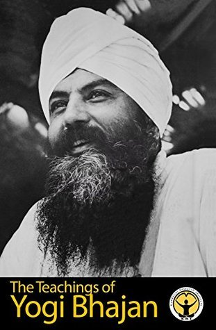 The Teachings of Yogi Bhajan: The Power of the Spoken Word Yogi Bhajan