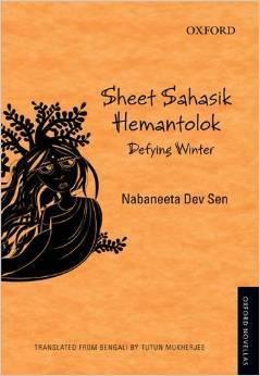 Sheet Sahasik Hemantolok: Defying Winter Nabaneeta Dev Sen