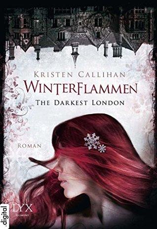 Winterflammen (Darkest London, #3)  by  Kristen Callihan